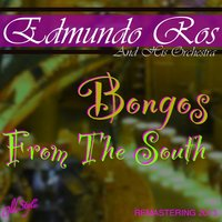 Bongos from the South — Edmundo Ros and His Orchestra