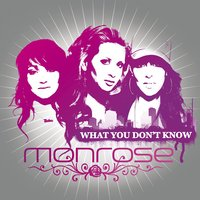 What You Don't Know (Maxi) — Monrose