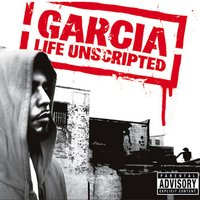 Life Unscripted — Garcia