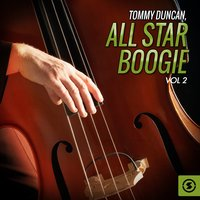 All Star Boogie, Vol. 2 — Tommy Duncan