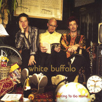 Waiting To Go Home — White Buffalo