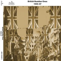 British Number Ones: 1945-1947 — сборник