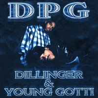 Dillinger & Young Gotti - Clean Version — Tha Dogg Pound
