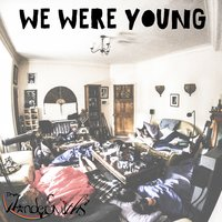 We Were Young — The Wondersmiths