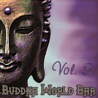 Buddha World Bar, Vol.3 — сборник