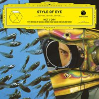 Wet / Dry EP — Style Of Eye