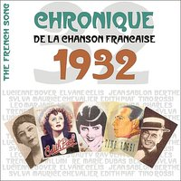 The French Song - Chronique de la Chanson Française (1932), Vol. 9 — сборник