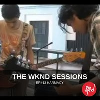 The Wknd Sessions Ep. 13: Harmacy — Harmacy