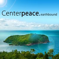 Earthbound - EP — Centerpeace