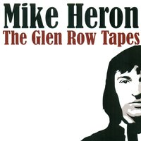 The Glen Row Tapes — Mike Heron