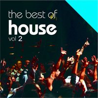 The Best Of House Vol. 2 — сборник