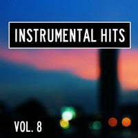 Instrumental Hits, Vol. 8 — Cover Heroes