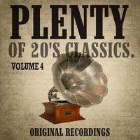 Plenty of 20's Classics, Vol. 4 — сборник