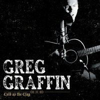 Cold As The Clay — Greg Graffin