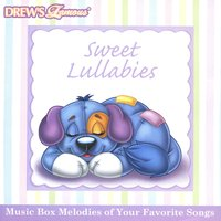 Drew's Famous Sweet Lullabies — The Hit Crew