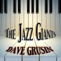 The Jazz Giants — Dave Grusin