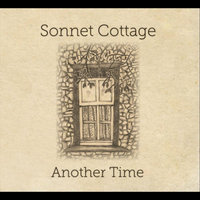 Another Time — Sonnet Cottage