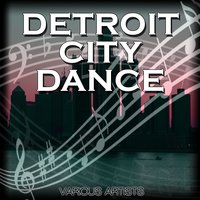 Detroit City Dance — сборник