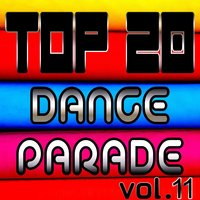 Top 20 Dance Parade, Vol. 11 — сборник