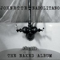 The Naked Album — Johnette Napolitano
