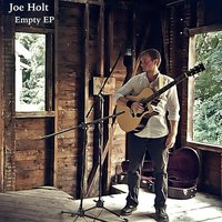 Empty EP — Joe Holt