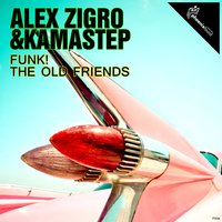 Funk! The Old Friends — Alex Zigro, KamaStep