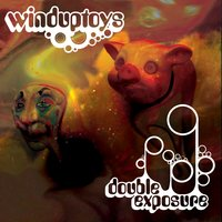 Double Exposure — WindUpToys