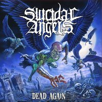 Dead Again — Suicidal Angels