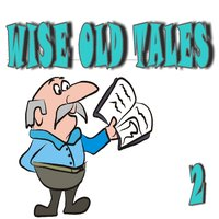 Wise Old Tales, Vol. 2 — Shana Lakes