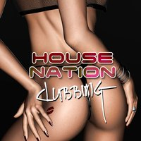 House Nation Clubbing — сборник