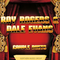 Couple Duets — Roy Rogers, Dale Evans