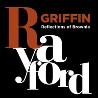 Reflections of Brownie — Rayford Griffin
