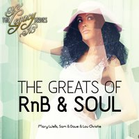 The Legacy Series - The Greats of Rnb & Soul - Mary Wells, Sam & Dave + Lou Christie — сборник