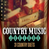 Country Music Jukebox - 31 Country Duets — сборник