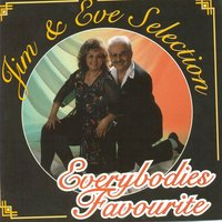 Everybodies Favourite — Jim & Eve Selection