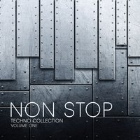Non Stop Techno Collection, Vol. 1 — сборник