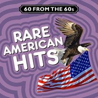 60 from the 60s - Rare American Hits — сборник