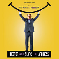 Hector And The Search For Happiness — Dan Mangan, Jesse Zubot