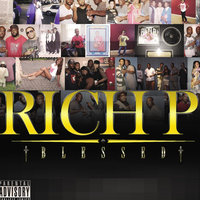 Blessed — Rich P