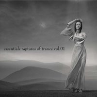 Essentials Raptures Of Trance, Vol.01 — сборник