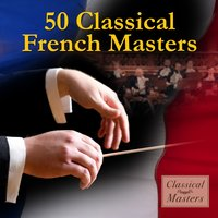 50 Classical French Masters — сборник
