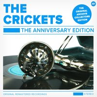 The Anniversary Edition — The Crickets