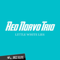 Little White Lies — Red Norvo Trio