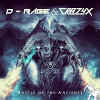 Battle of the Ancients — D-Rage