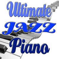 Ultimate Jazz Piano — сборник