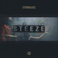 STEEZE - EP — Stereoliez