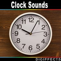 Clock Sounds — Digiffects Sound Effects Library