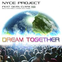 Dream Together — Nyce Project
