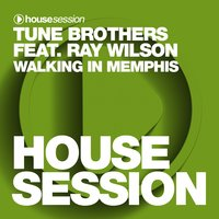 Walking in Memphis — Tune Brothers, Ray Wilson
