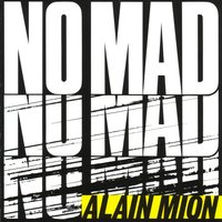 No'Mad — Alain Mion